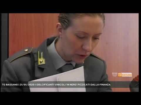 TG BASSANO | 21/01/2020 | DOLCIFICANTI VINICOLI 'I...