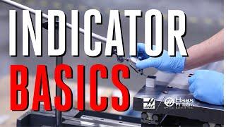Indicator Basics - Using a Test Indicator - Haas Automation, Inc.