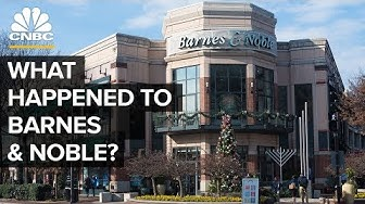 The Rise And Fall Of Barnes & Noble