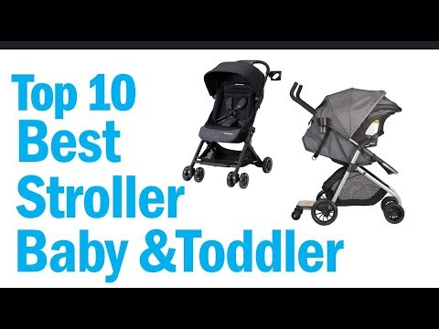 Best Stroller For Baby And Toddler 2019? Top 10 Best Stroller For Baby