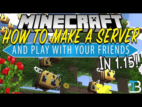 How To Make A Minecraft 1.15 Server (How To Play Minecraft 1.15 W/ Your Friends)