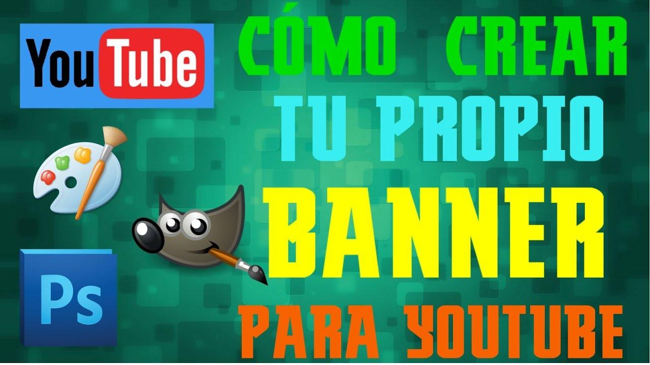 Cómo crear tu propio banner de Youtube (Con plantilla para descargar ...