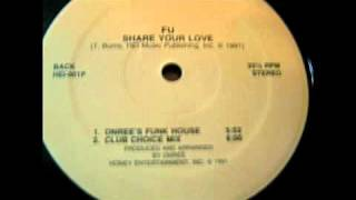 FU - Share Your Love (Radio Mix)! Rare 1991 Club Music