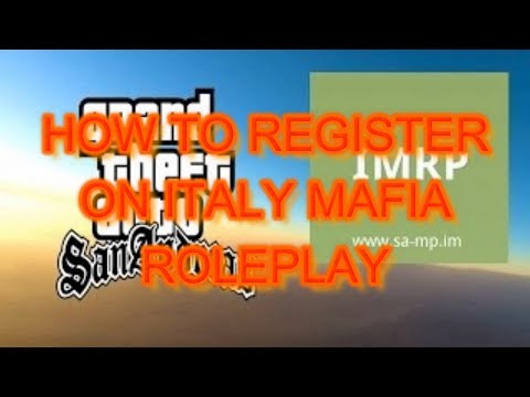 Download How To Register Italy Roleplay Gta Samp MP3, MKV, MP4