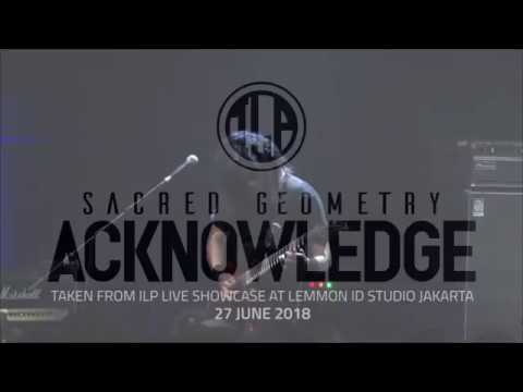 ILP - Sacred Geometry II. Acknowledge (Live)