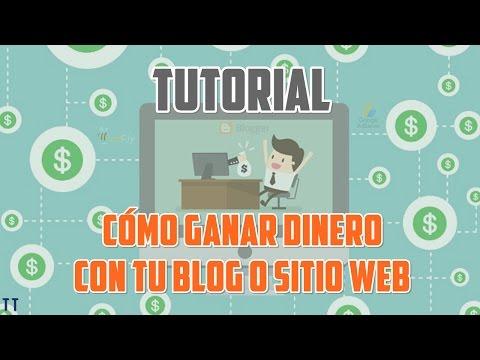 [Tutorial] Cómo ganar dinero con tu Blog o Sitio Web [2017][Bien Explicado]