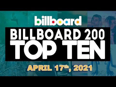 Early Release! Billboard 200 Top 10 Albums of this week (April 17th, 2021)