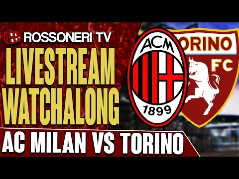 AC Milan vs Torino | LIVESTREAM WATCHALONG