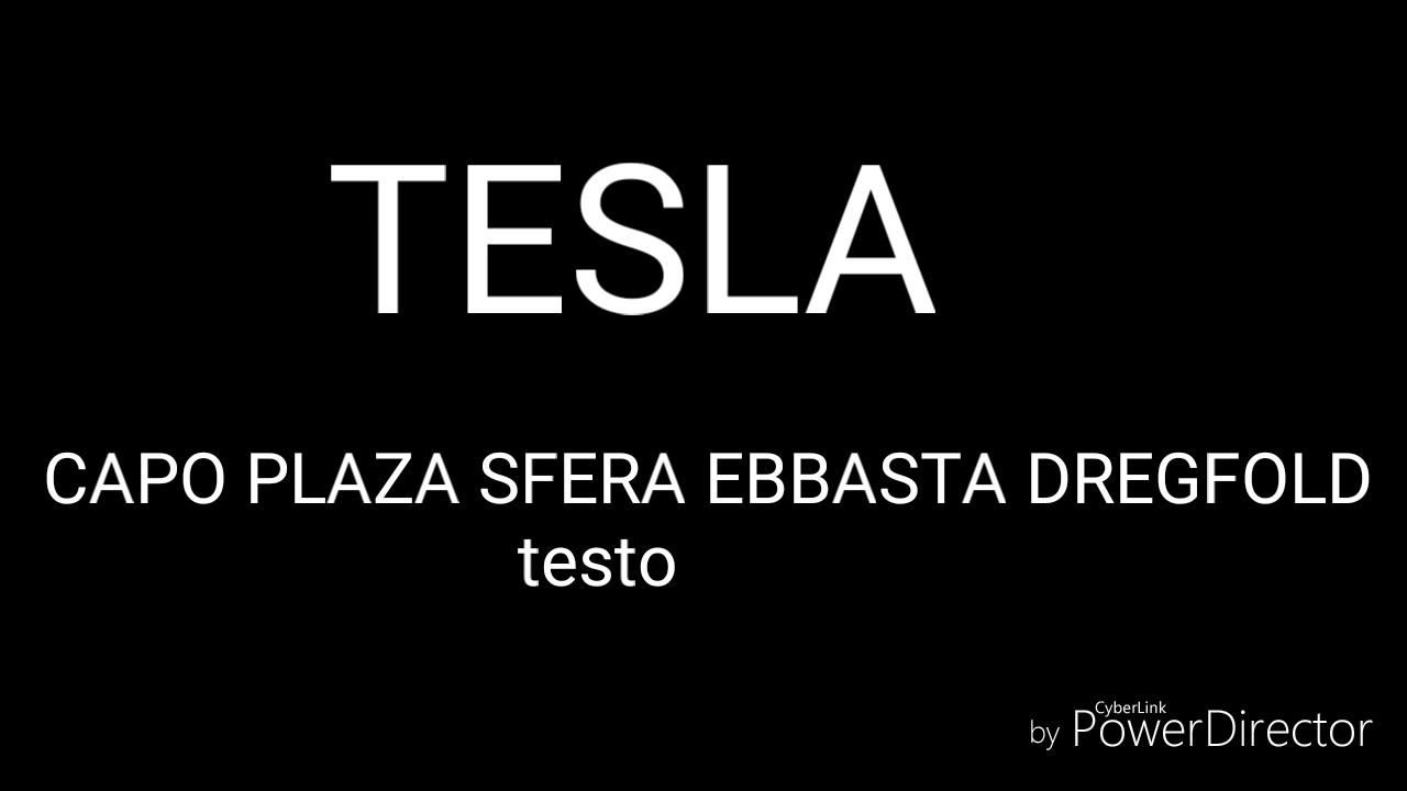 Tesla-Capo Plaza,Sfera Ebbasta,DregFold  testo + audio