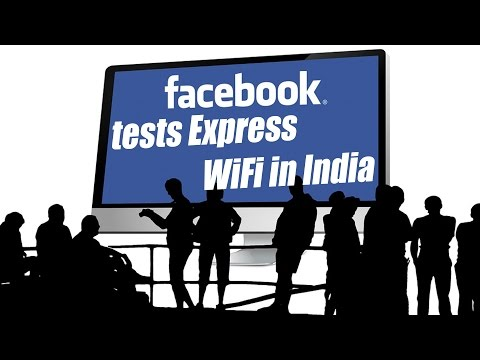 Facebook tests Express WiFi in India