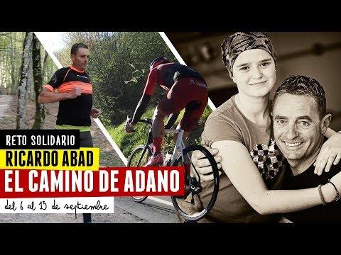El Camino de Adano | Reto Solidario | Riki Abad