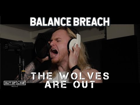 Balance Breach - The Wolves Are Out (Official Music Video)