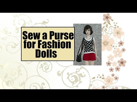 Free Barbie Purse Pattern And Sewing Tutorial Youtube