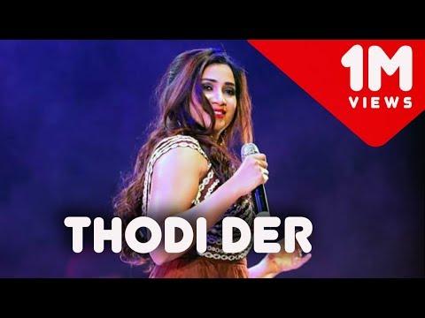 Thodi der (Live) | Half Girlfriend | Shreya Ghoshal