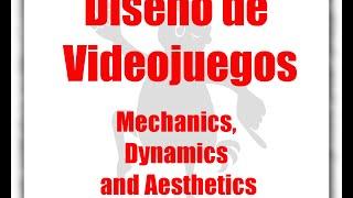 Diseño de Videojuegos: Mecánicas, Dinámicas y Estéticas (Game Design en Español)