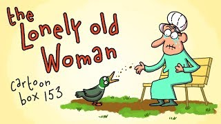 The Lonely Old Woman | Cartoon Box 153 | By FRAME ORDER