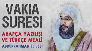 Vakia suresi Abdurrahman el Ussi arapça okunuşu ve anlamı