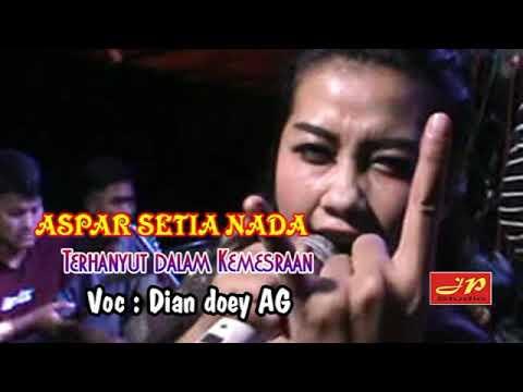 Aspar Setia Nada / Terhanyut Dalam Kemesraan Part 2 / Dian Doey