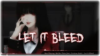 Nightcore - Let It Bleed