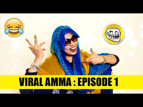 Viral Amma | Episode 1 | Amma vs Social Media | Funny Video