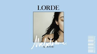 Lorde - Green Light (Acoustic)