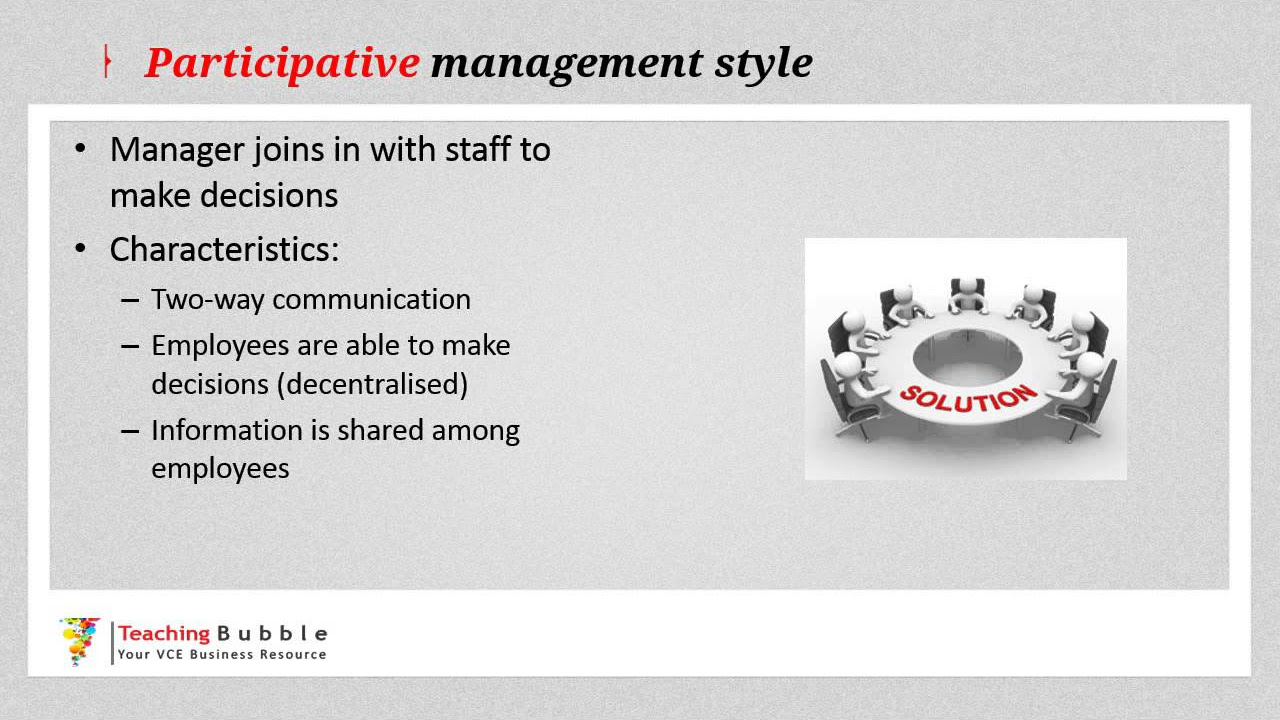 management styles consultative participative laissez faire management styles consultative participative laissez faire teaching bubble com