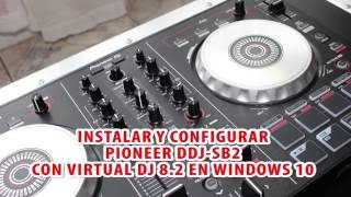 Instalar y configurar Pioneer DDJ-SB2 con Virtual DJ 8 en Windows (En español)