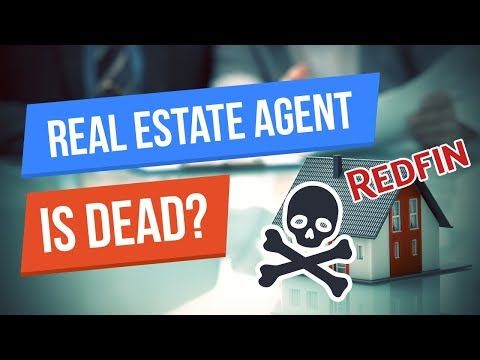 Thx Redfin: The Traditional Real Estate Agent is Dead