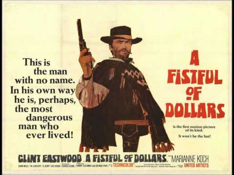 Ennio Morricone  Theme From A Fistful of Dollars