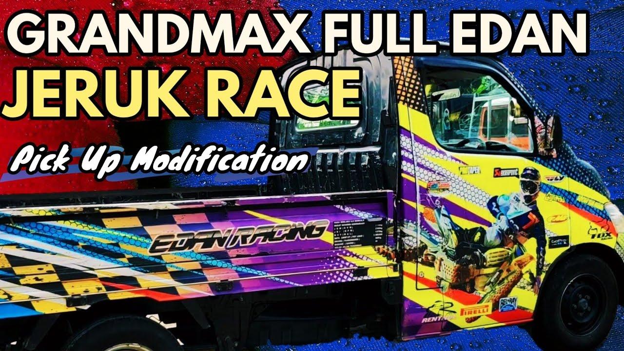 Jeruk Edan Racing Grandmax Modif Full Stiker : Pick Up ...
