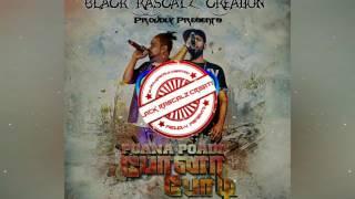Poana Poadii - Black Rascalz Creation