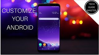 Customize Your Android 2017 |Galaxy S8|