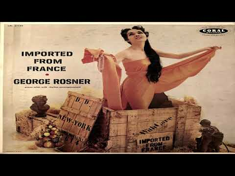George Rosner   Imported From France GMB