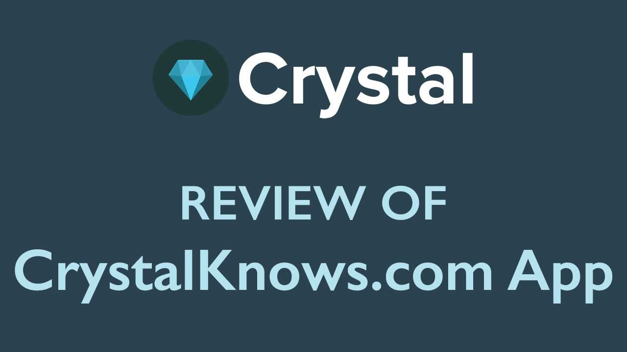 Crystal App Review: CrystalKnows com Features Preview