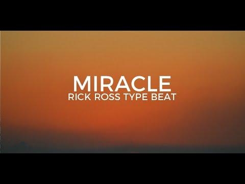 "Rick Ross & Nipsey Hussle type beat ""Miracle""   Free Type Beat 2018"