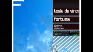 Tesla Da Vinci - Fortuna (Original Mix)