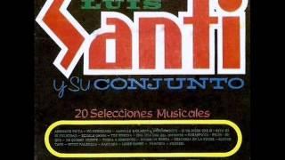 """Descarga en la Noche - Luis Santi y su Conjunto """"CBernalMusic"""""""