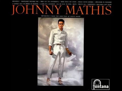 Johnny Mathis - Hello Young Lovers. ( HQ )