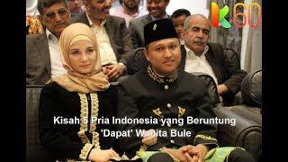 Kisah 5 Pria Indonesia yang Beruntung 'Dapat' Wanita Bule