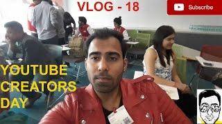 First Youtube event[creators day] DELHI | GAURAVZONE VLOG- 18