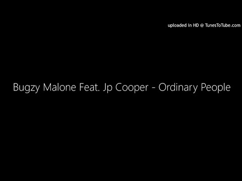 Bugzy Malone Feat. Jp Cooper - Ordinary People