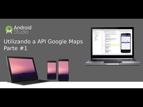[Android Studio] Aula 01 – Utilizando a API Google MAPs - Parte 01