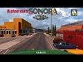 American Truck Simulator   SONORA   Nogales Arizona - H. Nogales   EMISORAS RADIO SONORENSES
