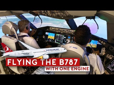 Pilot Training: Flying the B787 with One Engine