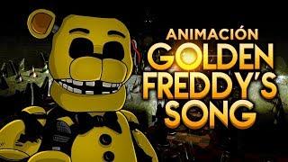 Video de GOLDEN FREDDY'S SONG ANIMACIÓN -