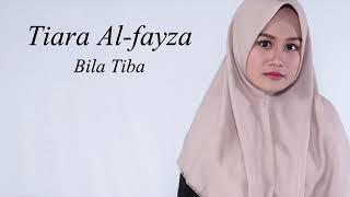 Ungu - bila tiba cover by tiara al-fayza (VIDEO LIRIK)