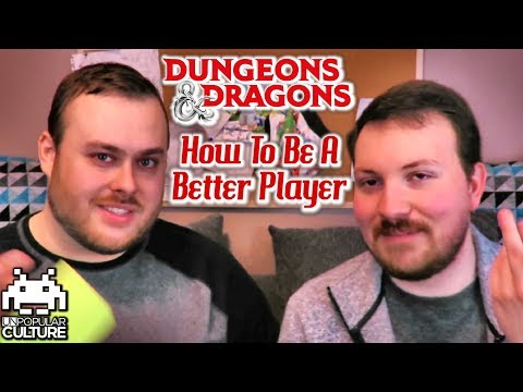 How to Be a Better D&D Player!