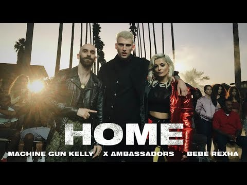 Mix - Machine Gun Kelly, X Ambassadors & Bebe Rexha - Home (from Bright: The Album) [Music Video]