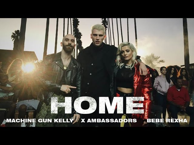 Machine Gun Kelly, X Ambassadors & Bebe Rexha – Home Lyrics