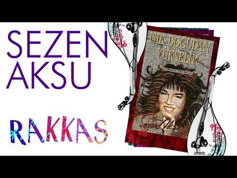 Sezen Aksu - Rakkas